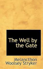 The Well by the Gate