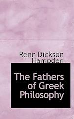 The Fathers of Greek Philosophy af Renn Dickson Hampden
