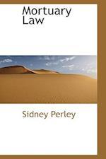 Mortuary Law af Sidney Perley