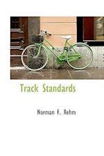 Track Standards af Norman F. Rehm