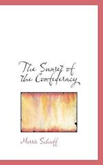 The Sunset of the Confederacy af Morris Schaff