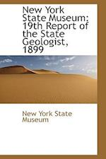 New York State Museum: 19th Report of the State Geologist, 1899