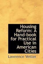 Housing Reform af Lawrence Veiller