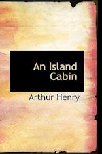An Island Cabin af Arthur Henry