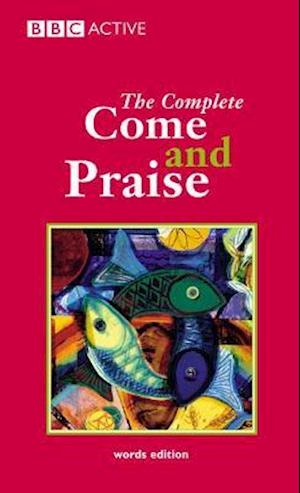 COME & PRAISE, THE COMPLETE - WORDS