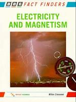 Electricity and Magnetism (Bbc Fact Finders)