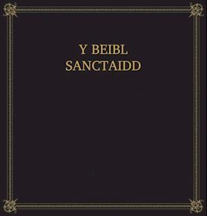 Y Beibl Sanctaidd af BIBLE SOCIETY
