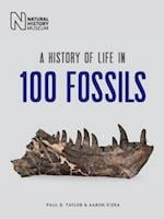A History of Life in 100 Fossils af Paul D. Taylor