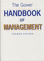 The Gower Handbook of Management / Edited by Dennis Lock