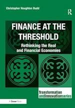 Finance at the Threshold (Transformation and Innovation)