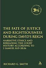 Fate of Justice and Righteousness during David's Reign af Richard G. Smith