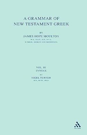 A Grammar of New Testament Greek