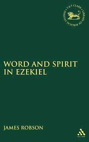 Word and Spirit in Ezekiel