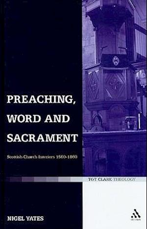 Preaching, Word and Sacrament