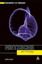 Nietzsche and Theology (Philosophy and Theology)