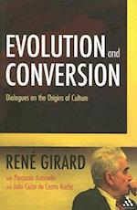 Evolution and Conversion af René Girard