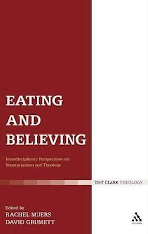 Eating and Believing