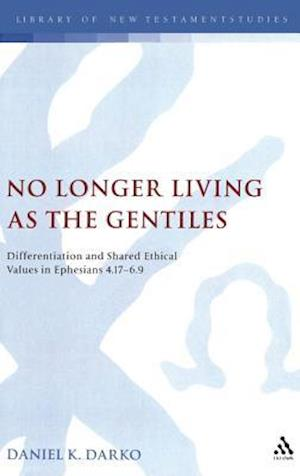 No Longer Living as the Gentiles