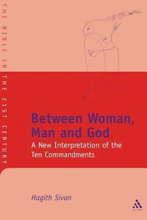 Between Woman, Man and God