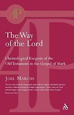 The Way of the Lord af Joel Marcus