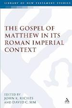 Gospel of Matthew in Its Roman Imperial Context af John Riches