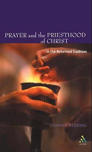 Prayer and the Priesthood of Christ