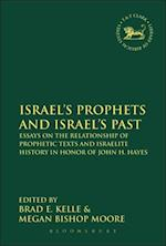 Israel's Prophets and Israel's Past (Library of Hebrew Bible/ Old Testament Studies)