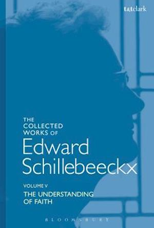 The Collected Works of Edward Schillebeeckx Volume 5