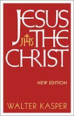 Jesus the Christ af Walter Kasper, Walter Cardinal Kasper