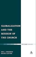 Globalization and the Mission of the Church (Ecclesiological Investigations)