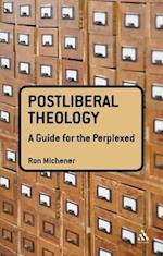 Postliberal Theology (Guides for the Perplexed)