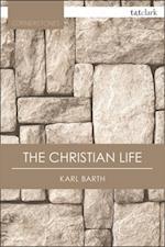 Christian Life (T T Clark Cornerstones)