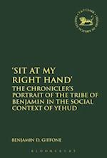 'Sit At My Right Hand' (Library of Hebrew Bible/ Old Testament Studies)