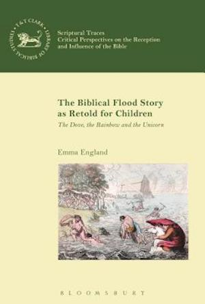 Bog, hardback The Biblical Flood Story as Retold for Children af Emma England