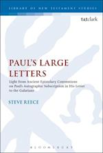 Paul's Large Letters (Library of New Testament Studies)