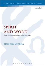 Spirit and Word (Library of New Testament Studies)