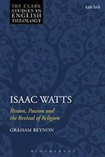 Isaac Watts (T t Clark Studies in English Theology)