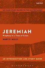Jeremiah: An Introduction and Study Guide (T t Clark S Study Guides to the Old Testament)