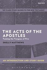 The Acts of the Apostles: An Introduction and Study Guide af Shelly Matthews
