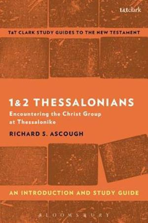 1 & 2 Thessalonians: An Introduction and Study Guide af Richard S. Ascough