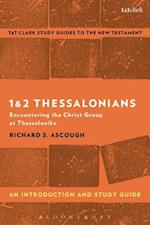 1 & 2 Thessalonians: An Introduction and Study Guide (T t Clark S Study Guides to the New Testament)