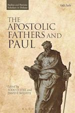 Apostolic Fathers and Paul (Pauline and Patristic Scholars in Debate)