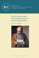 Paul's Letters and the Construction of the European Self (Library of New Testament Studies)