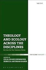 Theology and Ecology Across the Disciplines (Religion and the University)