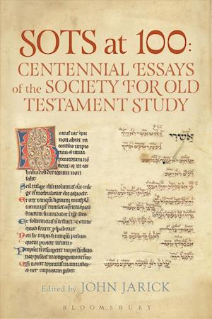 Bog, hardback SOTS at 100 - Centennial Essays of the Society for Old Testament Study af Dr. John Jarick