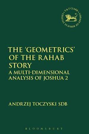 The 'Geometrics' of the Rahab Story