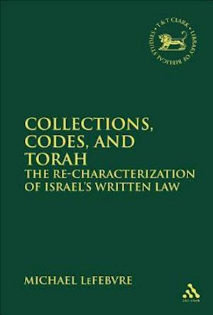 Collections, Codes, and Torah