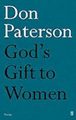 God's Gift to Women (Faber poetry)