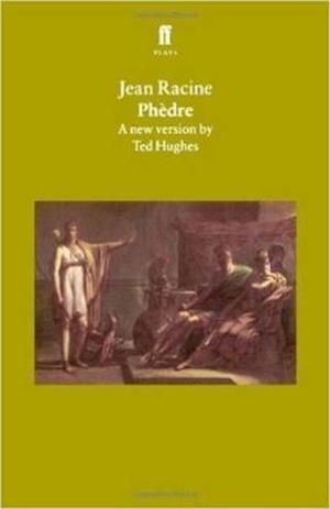 Bog paperback Phedre af Ted Hughes Jean Racine