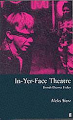 In-Yer-Face Theatre (Theatre books)